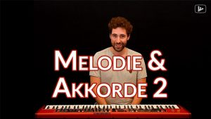 melodie und akkorde 2